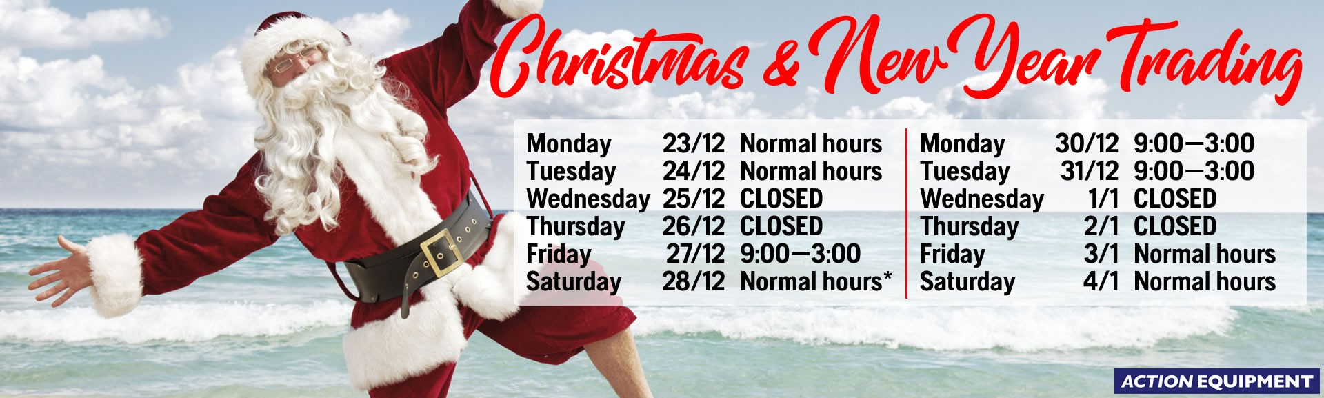 Trading hours: Christmas/New Year 2019-2020