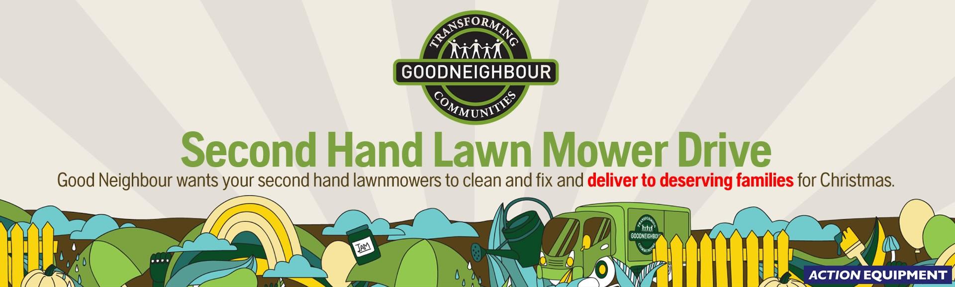 Good Neighbour - lawn mower donation drive